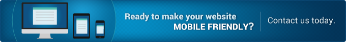 Ready to Make Your Website Mobile Friendly